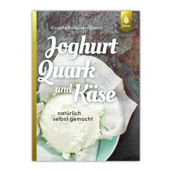 """Buch """"Joghurt, Quark und Käse natürlich selbst gemacht"""" (Auflage 2018)"""